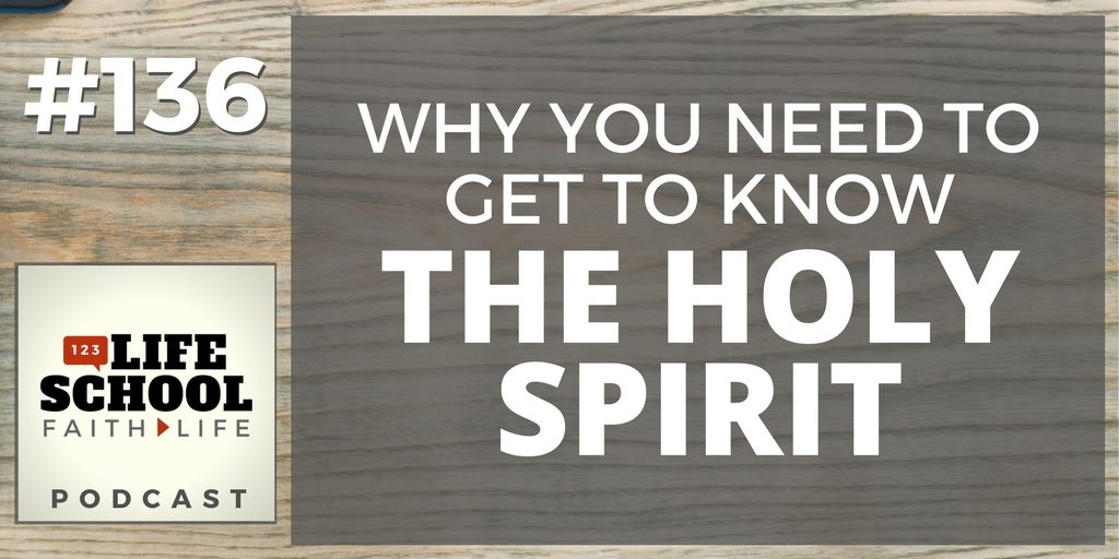 Get to Know the Holy Spirit