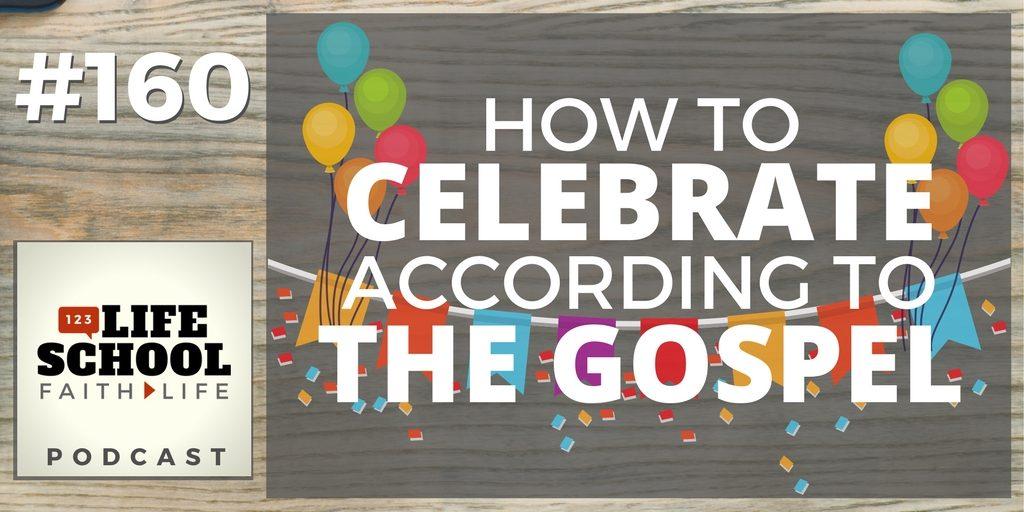 celebrate according to gospel