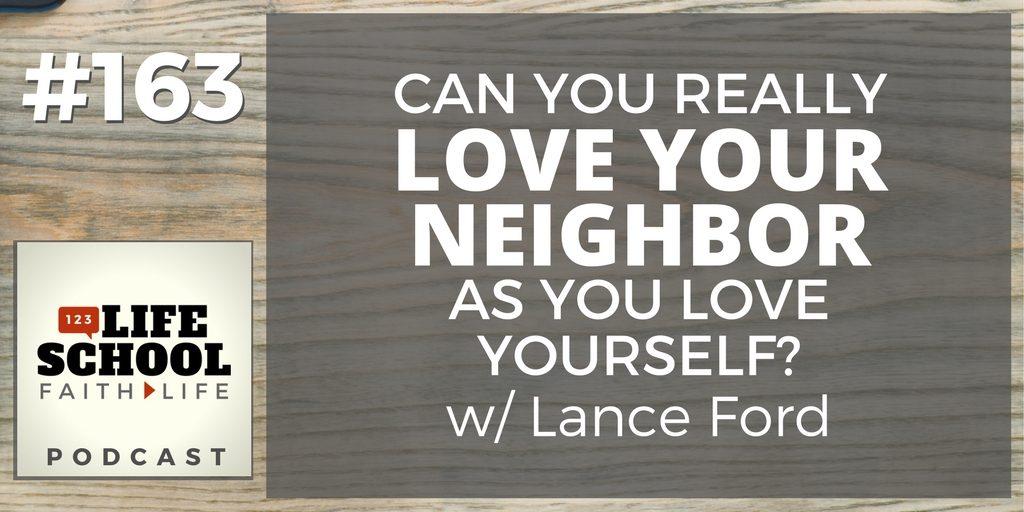 love neighbor as yourself