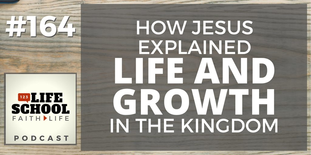 life and growth in the kingdom