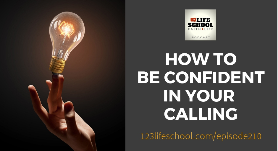 how to be confident in your calling