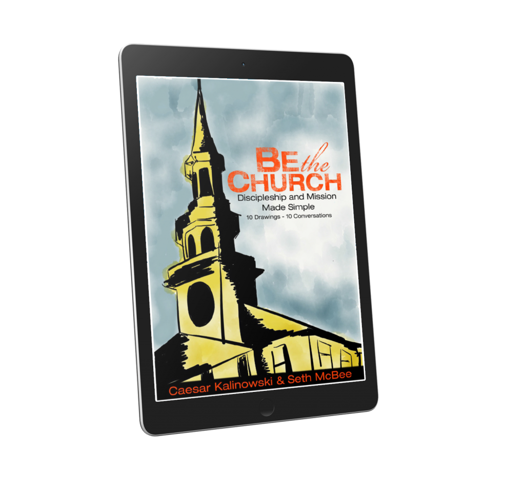 Be The Church: Discipleship and Mission Made Simple Free eBook