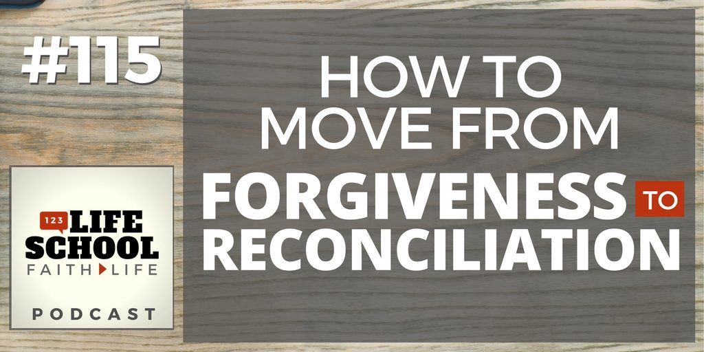 forgiveness to reconciliation