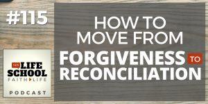 forgiveness to reconciliation