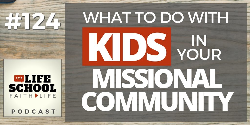 kids in your missional community
