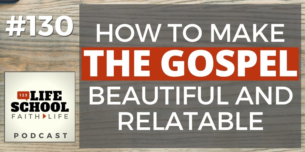 make the gospel beautiful