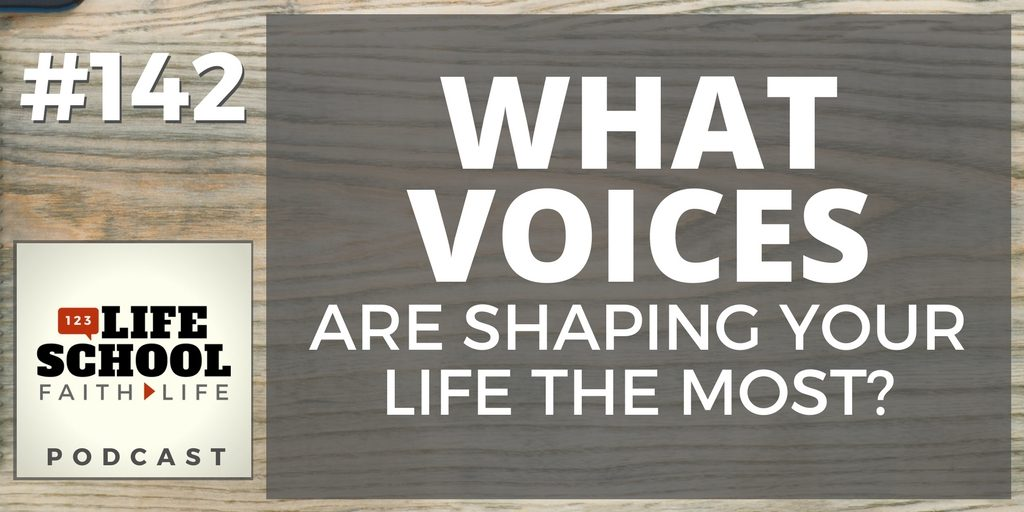 what voices shape your life