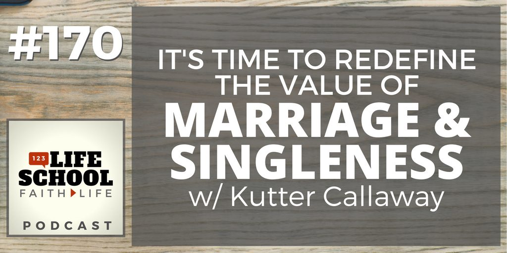 redefine marriage and singleness