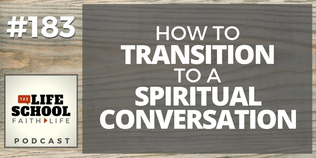 transition to spiritual conversation