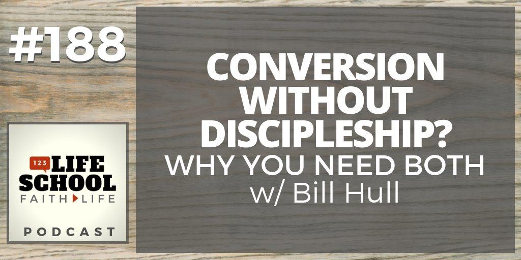 conversion discipleship why need both