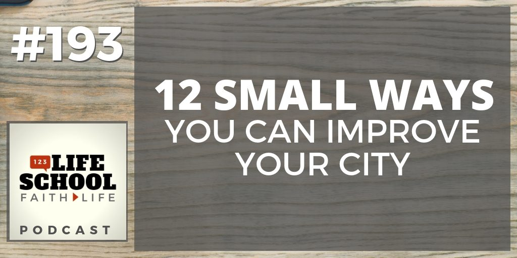 ways you can improve your city