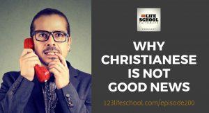 christianese not good news