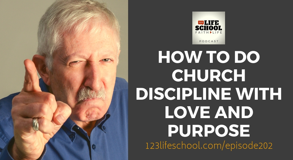how to church discipline with love