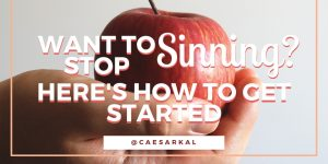want to stop sinning