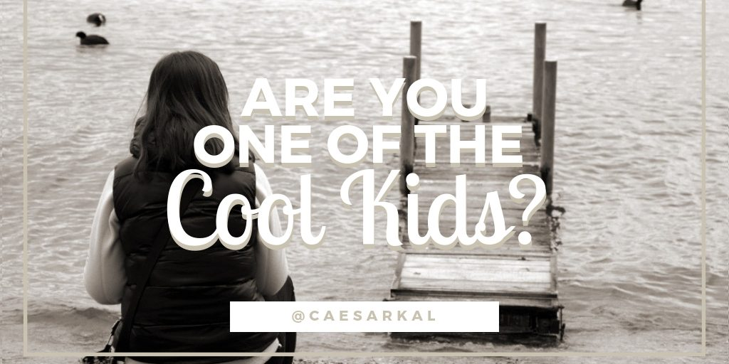 are you one of the cool kids