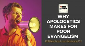 why apologetics makes poor evangelism