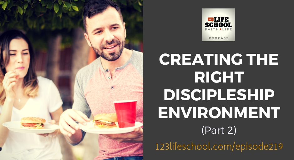 creating right discipleship environment part 2
