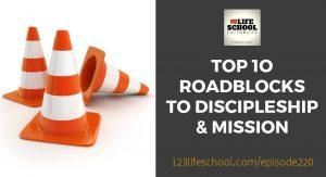 top 20 roadblocks discipleship mission