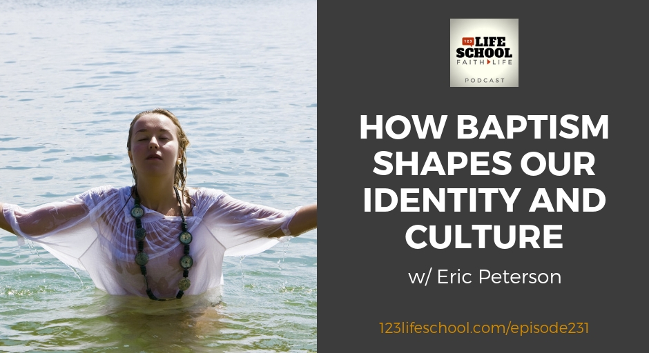 how baptism shapes identity culture