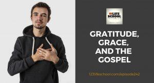 gratitude grace gospel