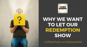 why let redemption show
