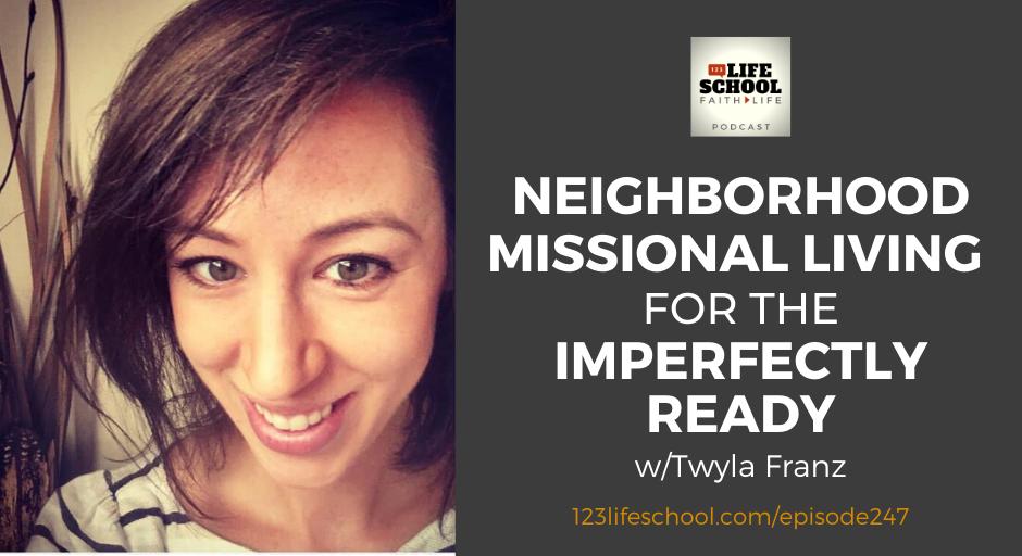 neighborhood missional living