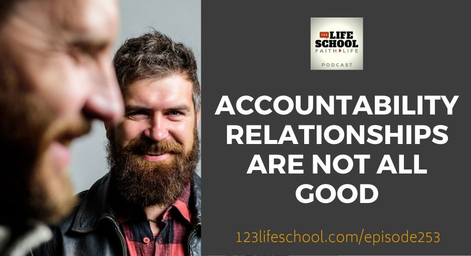accountability relationships not all good