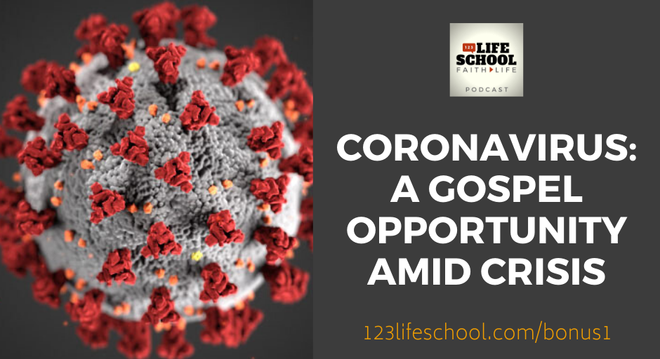 Coronavirus: A Gospel Opportunity Amid Crisis