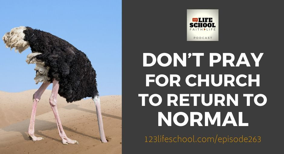 don't pray church return to normal