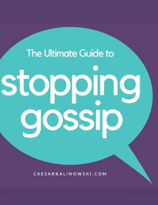 Ultimate Guide to Stopping Gossip