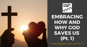 embracing how why god saves us