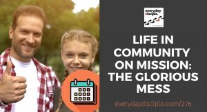 life in community mission