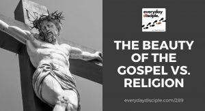 gospel vs religion