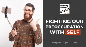 fighting preoccupation with self