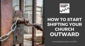shift your church outward