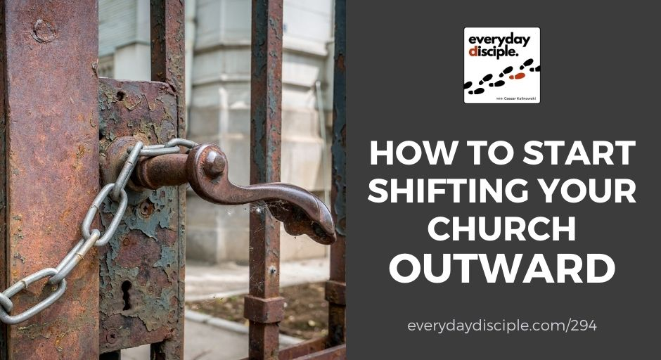 shift your church outward