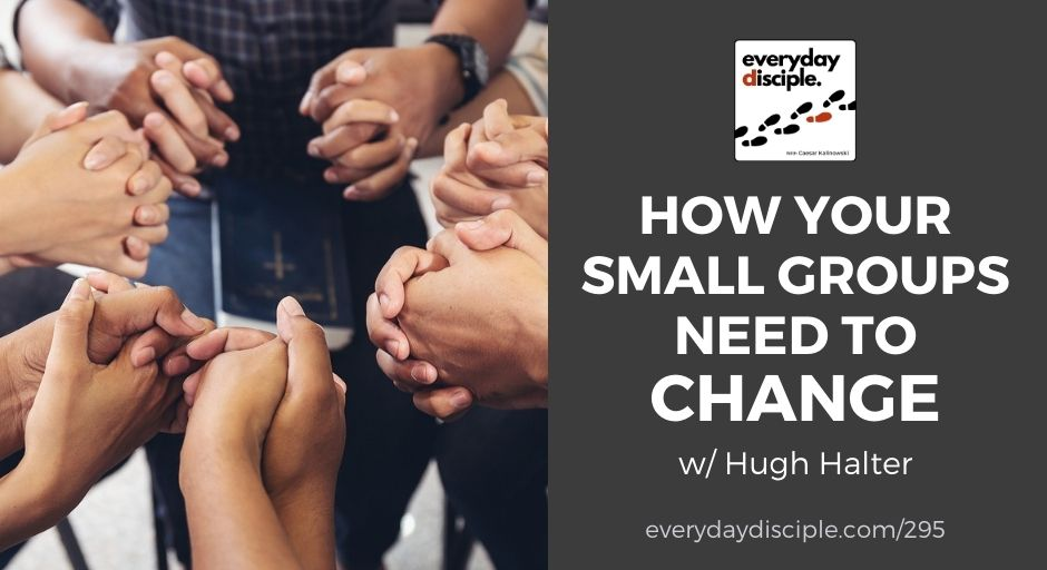 small groups need to change