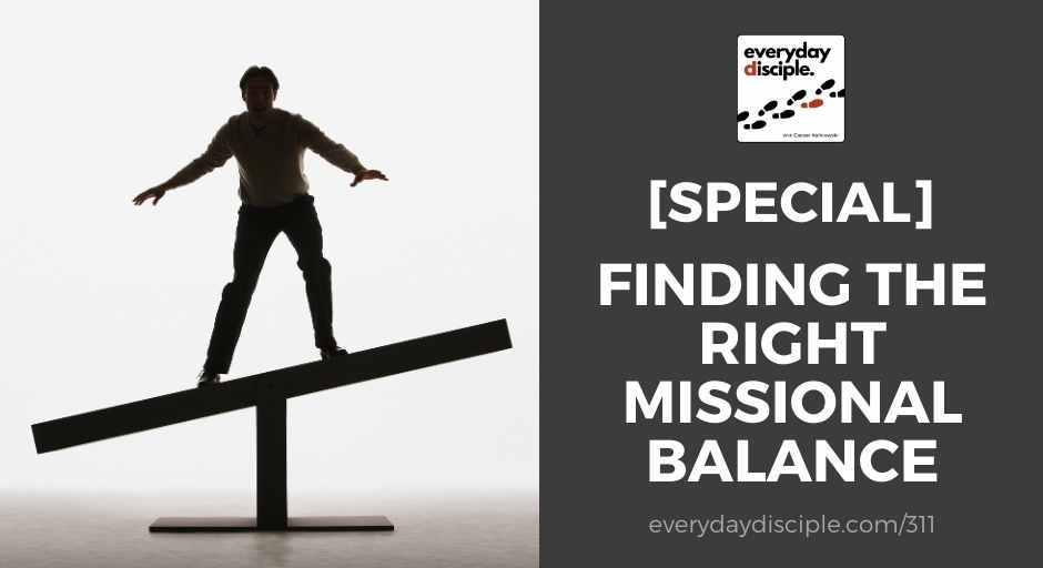 Finding right missional balance church