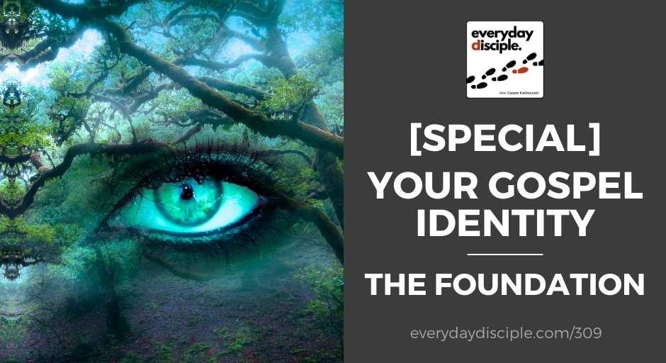 your gospel identity
