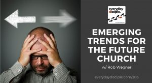 emerging trends for future church