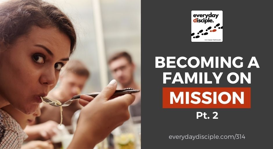 becoming a family on mission