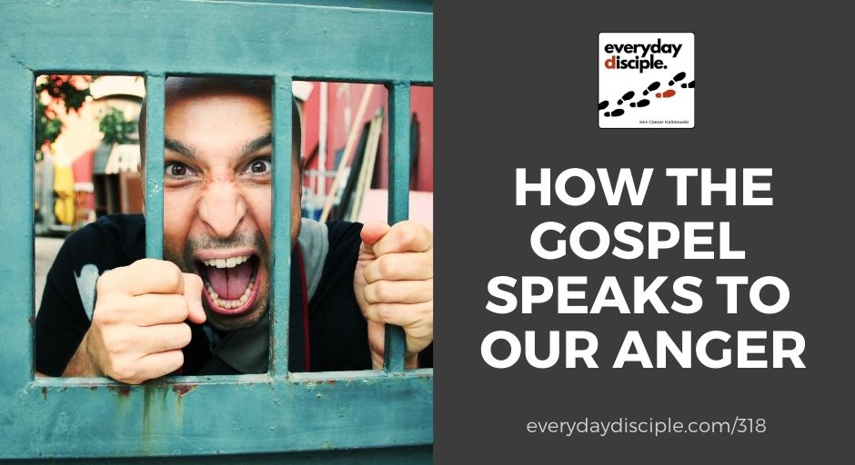gospel speaks to anger