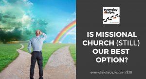 missional church best option