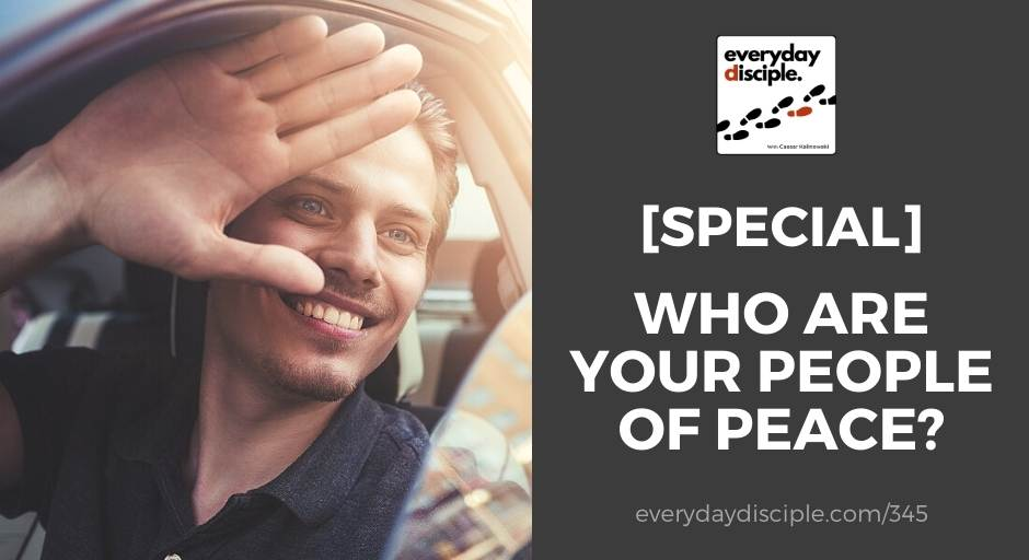Who Are Your People of Peace?