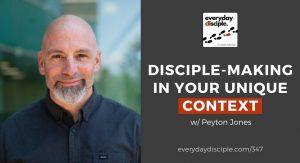 disciple-making in your unique context