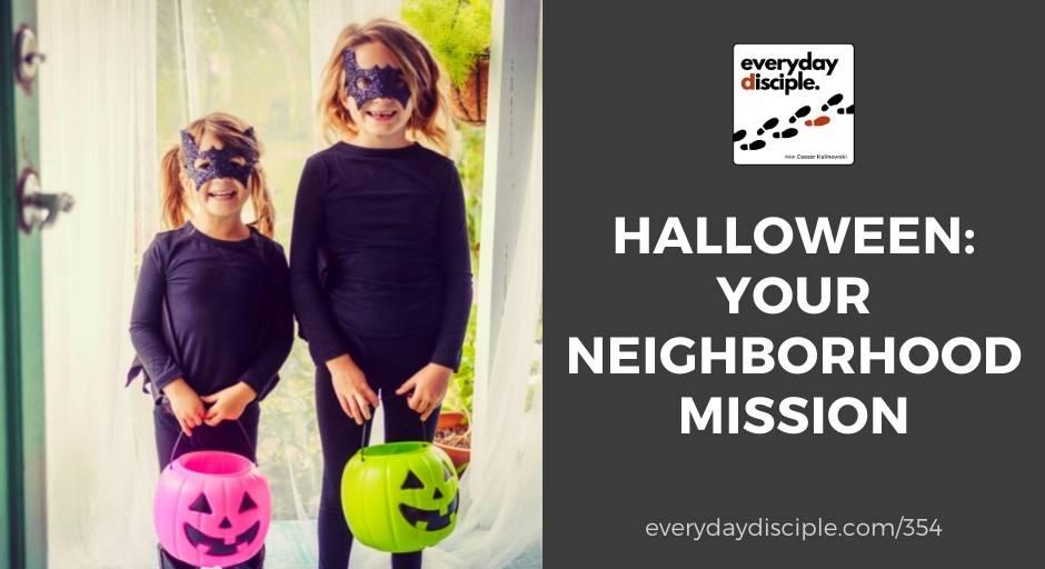Halloween: Your Neighborhood Mission